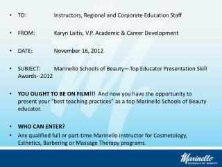 TO:		Instructors, Regional and Corporate Education Staff