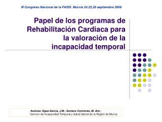 Papel de los programas de Rehabilitación Cardiaca para la valoración de la incapacidad temporal