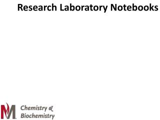 Research Laboratory Notebooks