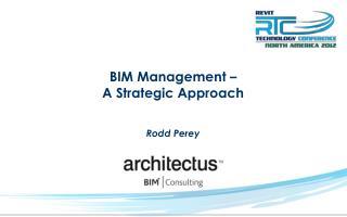 BIM Management – A Strategic Approach