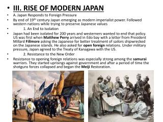 III. RISE OF MODERN  JAPAN A. Japan Responds to Foreign Pressure