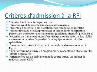 Critères d'admission à la RFI