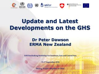 Update and Latest Developments on the GHS