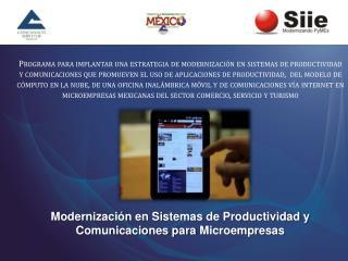 Modernización en Sistemas de Productividad y Comunicaciones para  Microempresas