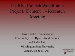 CUREe-Caltech Woodframe Project, Element 1 - Research Meeting