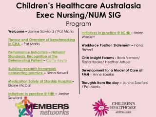 Children's Healthcare Australasia Exec Nursing/NUM SIG