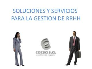 SOLUCIONES Y SERVICIOS  PARA LA GESTION DE RRHH