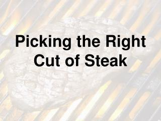 Picking the Right Cut of Steak