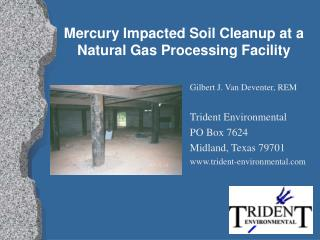 Mercury Impacted Soil Cleanup at a Natural Gas Processing Facility