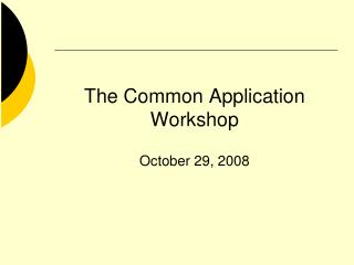 The Common Application Workshop