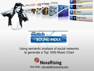 Using semantic analysis of social networks to generate a Top 1000 Music Chart