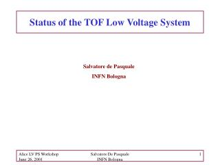 Status of the TOF Low Voltage System