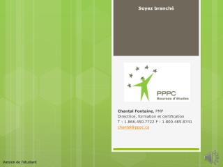 Chantal Fontaine , PMP Directrice , formation et certification