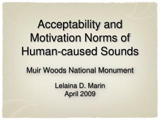 Acceptability and Motivation Norms of Human-caused Sounds
