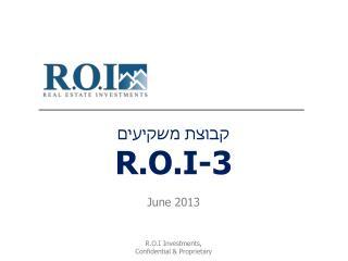 קבוצת משקיעים R.O.I-3 June 2013