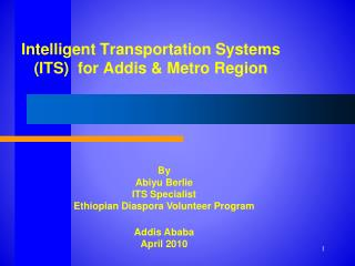 Intelligent Transportation Systems (ITS)  for Addis & Metro Region