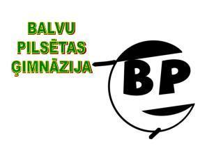 BALVU PILSĒTAS ĢIMNĀZIJA