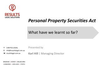 Personal Property Securities Act What have we learnt so far?