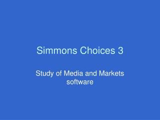 Simmons Choices 3