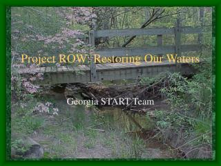 Project ROW: Restoring Our Waters