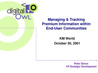 Managing & Tracking Premium Information within End-User Communities
