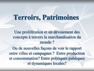 Terroirs, Patrimoines