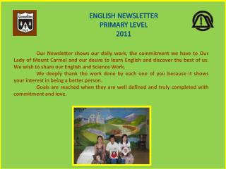 ENGLISH NEWSLETTER  PRIMARY LEVEL 2011