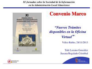 """Convenio Marco """"Nuevos Trámites disponibles en la Oficina Virtual """" Vélez-Rubio, 28/11/2013"""