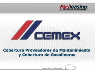 Cobertura Proveedores de Mantenimiento y Cobertura de Gasolineras