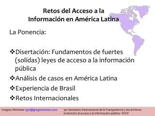 Retos del Acceso a la  Información en América Latina