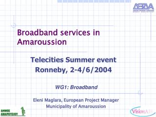 Broadband services in Amaroussion