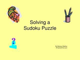 Solving a  Sudoku Puzzle