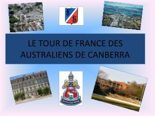LE TOUR DE FRANCE DES AUSTRALIENS DE CANBERRA