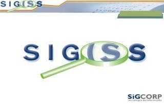 O que é o SIG-ISS ?