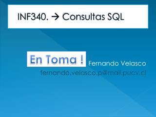 INF340.   Consultas SQL