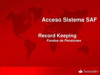 Acceso Sistema SAF