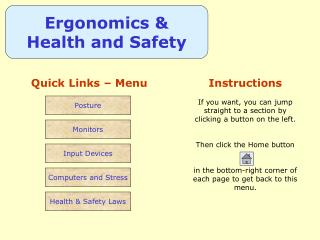 Ergonomics & Health and Safety