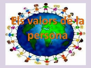 Els valors  de la persona