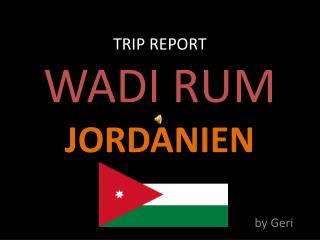 TRIP REPORT WADI RUM JORDANIEN