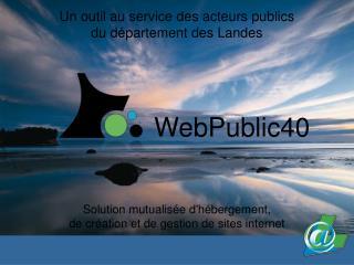 Un outil au service des acteurs publics du d�partement des Landes