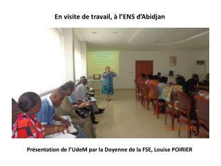 Présentation de l' UdeM  par la Doyenne de la FSE, Louise POIRIER