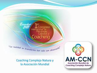 Coaching  Complejo Natura y  la Asociación Mundial