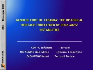 GENOESE FORT OF TABARKA: THE HISTORICAL HERITAGE THREATENED BY ROCK MASS' INSTABILITIES