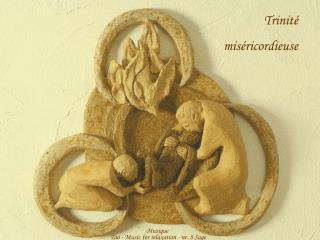 Trinité                   miséricordieuse