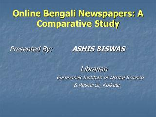 Online Bengali Newspapers: A Comparative Study