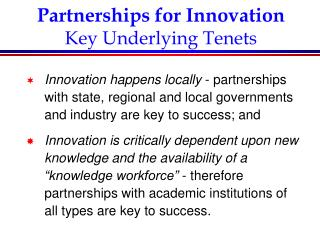 Partnerships for Innovation Key Underlying Tenets