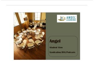 Angel Student View Syndication rss and podcasts
