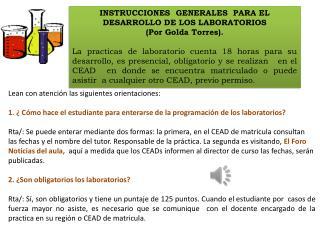 INSTRUCCIONES  GENERALES  PARA EL DESARROLLO DE LOS LABORATORIOS (Por Golda Torres).