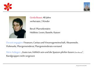 Gerda Braun,  48 Jahre verheiratet, 3 Kinder Beruf: Pfarrsekretärin
