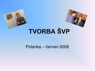 TVORBA ŠVP